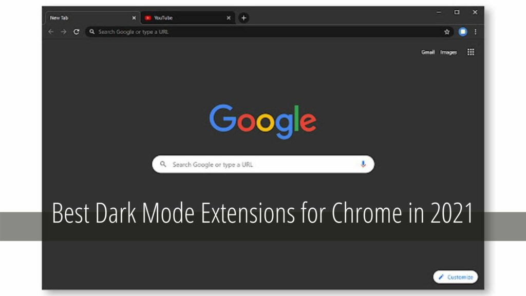 Best Dark Mode Extensions for Chrome in 2021