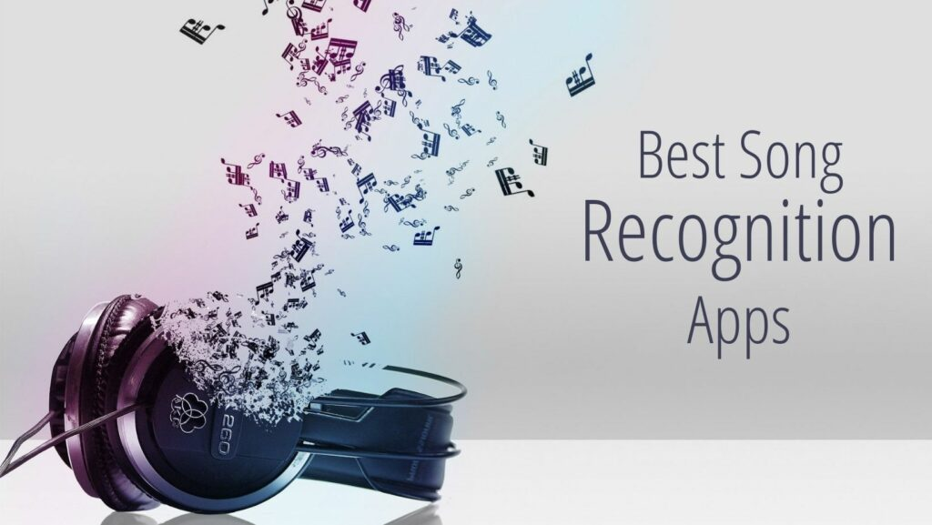 Best Song Recognition Apps