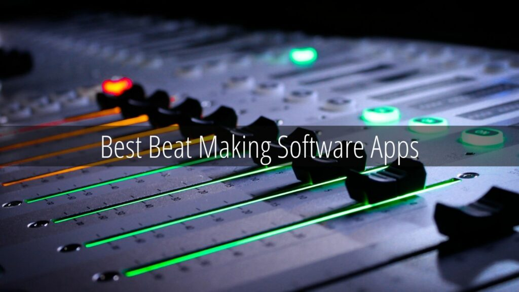 Best Beat Making Software Apps
