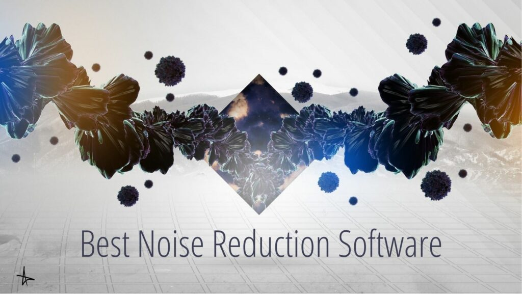 Best Noise Reduction Software